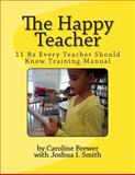 The Happy Teacher, Caroline Brewer, 1492737127