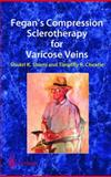 Fegan's Compression Sclerotherapy for Varicose Veins, Shami, Shukri K. and Cheatle, Timothy R., 1852337125
