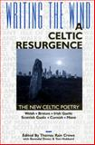 Writing the Wind : The New Celtic Poetry: A Celtic Resurgence, Thomas Rain CROWE, Gwendal DENEZ, Tom HUBBARD, 1883197120