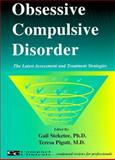 Obsessive Compulsive Disorder : The Latest Assessment and Treatment Strategies, Gail S. Steketee, Todd Schemmel, 1887537120