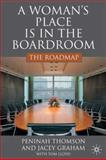 A Woman's Place in the Boardroom : The Roadmap, Thomson, Peninah and Graham, Jacey, 023053712X