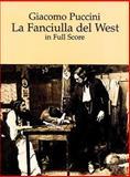 La Fanciulla del West in Full Score, Giacomo Puccini, 0486297128