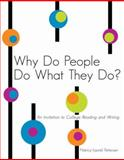 Why Do People Do What They Do? an Invitation to College Reading and Writing, Pettersen, Nancy-Laurel, 0757557120