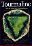 ExtraLapis English No. 3 Tourmaline : A Gemstone Spectrum, Neumeier, Gunther and Staebler, Gloria, 0971537127
