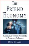 The Friend Economy, Roch Tranel, 1497467128