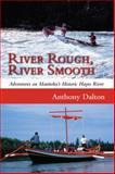River Rough, River Smooth, Anthony Dalton, 1554887127