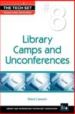 Library Camps and Unconferences, Lawson, Steve, 1555707122
