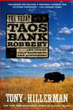 The Great Taos Bank Robbery, Tony Hillerman, 0060937122
