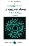 A History of Transportation in Canada 9780771097126