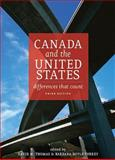 Canada and the United States, third Edition : Differences that Count, , 1551117126