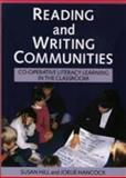 Reading and Writing Communities : Co-Operative Literacy Learning in the Classroom, Hill, Susan and Hancock, Joelie, 1875327126