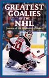 Great Goalies of the NHL, J. Alexander Poulton, 1897277121