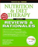 Nutrition and Diet Therapy : Reviews and Rationales, MaryAnn Hogan, Margaret M. Gingrich RN  MSN, Kate Willcutts MS  RD  CNSD, Evangeline DeLeon RN, 0132437120