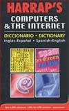 Harrap's Computers and the Internet Dictionary, , 0245607129