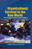 Organizational Survival in the New World : The Intelligent Complex Adaptive System, Bennet, Alex and Bennet, David, 0750677120