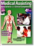 Medical Assisting : Administrative and Clinical Competencies, Keir, Lucille and Wise, Barbara, 0827377126