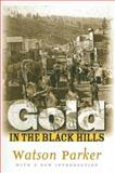 Gold in the Black Hills, Parker, Watson, 0971517126