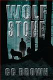 Wolf Stone, Cc Brown, 1483657124