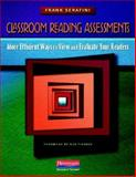 Classroom Reading Assessments : Windows into More Efficient and Authentic Ways to Evaluate Your Readers, Serafini, Frank, 0325027129