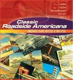 Classic Roadside Americana, Michael Karl Witzel and Tim Steil, 0760327122