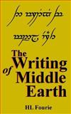 The Writing of Middle Earth, H. L. Fourie, 1495387127