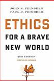 Ethics for a Brave New World, Feinberg, John S. and Feinberg, Paul D., 158134712X