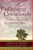 Collapsing Consciously, Carolyn Baker, 1583947124