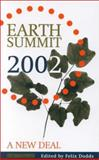 Earth Summit 2002 : A New Deal, , 1853837121