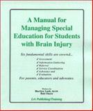 A Manual for Managing Special Education for Students with Brain Injury, Lash, Marilyn and Cluett, Bob, 1931117128
