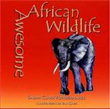 Awesome African Wildlife, Sarah Clark Powdermaker, 1931807124