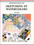 Introduction to Sketching in Watercolors, Graphic-Sha Editors, 4766107128