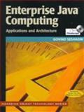 Enterprise Java Computing : Applications and Architectures, Seshadri, Govind K., 0521657121
