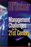 Management Challenges for the 21st Century, Drucker, Peter F., 075065712X