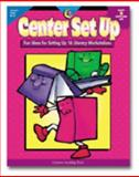 Center Set Up : Fun Ideas for Setting up 16 Literacy Workstations, Grades K-3, Williams, Rozanne Lanczak and Lewis, Sue, 157471712X