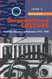 The Quarantined Culture : Australian Reactions to Modernism, 1913-1939, Williams, John Frank, 0521477131