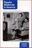Popular Modernity in America 9780791447130