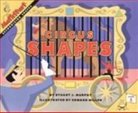Circus Shapes, Stuart J. Murphy, 0064467139