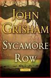 Sycamore Row, John Grisham, 0385537131