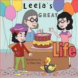 Leela's Great Life, Ken Benson, 1477127135