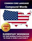 COMMON CORE LANGUAGE Compound Words Elementary Workbook, Common Core Division Test Master Press, Common Core Division, 1493587137