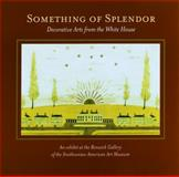Something of Splendor, William Allman and Melissa Naulin, 1931917132