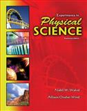 Experiments in Physical Science, Wakid, Nabil W. and Wind, Alison Oxsher, 0757557139