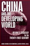 China and the Developing World : Beijing's Strategy for the Twenty-First Century, Eisenman, Joshua, 0765617137
