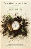 One Generation After, Elie Wiesel, 0805207139