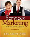 Services Marketing Interactive Approach, Fisk, Raymond P. and Grove, Stephen J., 1285057139