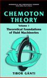 Chemoton Theory : Theory of Living Systems, Gànti, Tibor, 1461347130