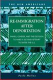 Re-Immigration after Deportation : Family, Gender, and the Decision to Make a Second Attempt to Enter the U. S., Molina, Paola, 1593327137