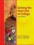 Getting the Most Out of College, Chickering, Arthur W. and Schlossberg, Nancy K., 0130607134
