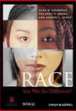 Race : Are We So Different?, Goodman, Alan H. and Moses, Yolanda T., 0470657138