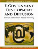 E-Government Development and Diffusion : Inhibitors and Facilitators of Digital Democracy, , 1605667137